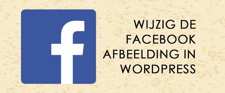 Hoe Wijzig Je De Facebook Afbeelding In Wordpress